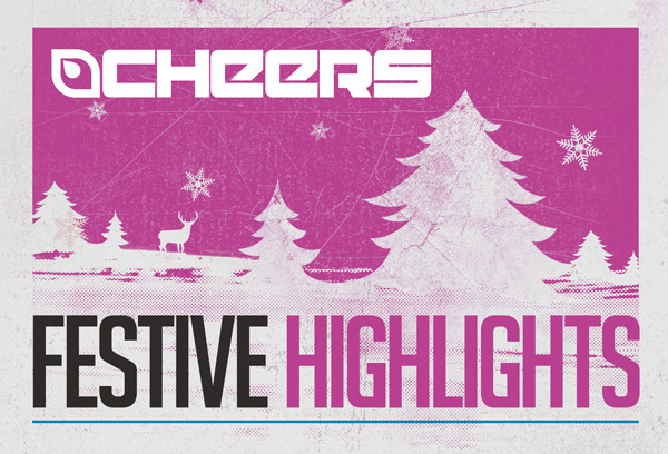 Cheers Festive Highlights